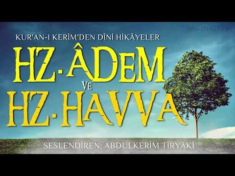 Kuran-ı Kerim'den Dini Hikayeler -  HZ. ADEM İLE HZ HAVVA KISSASI / Seyyid Kutup