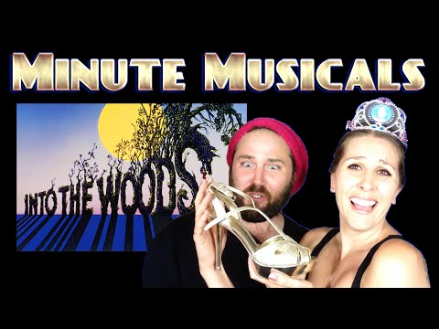 INTO THE WOODS - Minute Musicals