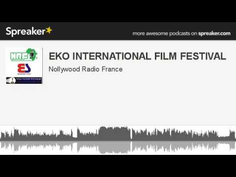 EKO INTERNATIONAL FILM FESTIVAL (made with Spreaker)