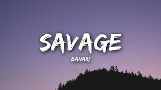 Bahari - Savage (Lyrics / Lyrics Video)