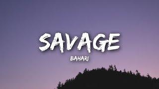 Download Bahari - Savage (Lyrics / Lyrics Video) Mp3 and Videos