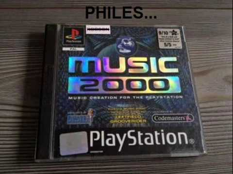 PHILES...(My Version) - MUSIC 2000 (PSX) PlayStation