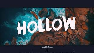 My Buddy Mike - Hollow ft. Sabelle
