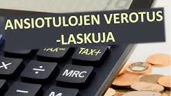 Ansiotulojen verotus -laskuja