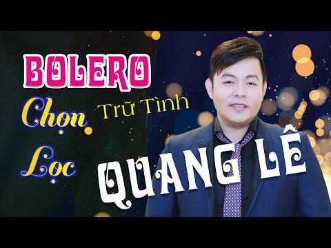 Quang Lê 2017 | Giọng Ca ĐỘC Hát Bolero Làm Mê Mẩn Lòng Người