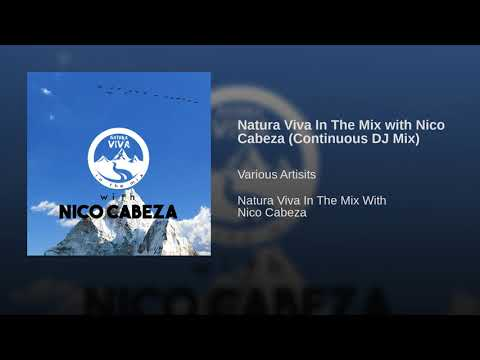 Natura Viva In The Mix with Nico Cabeza (Continuous DJ Mix)