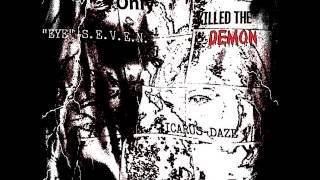 Only LOVE KILLED THE DEMON (Volume One:  The Seeds of Alpha) by ICARUS DAZE