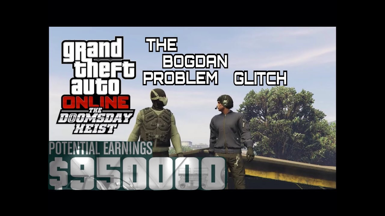 GTA 5 ONLINE - GLITCH - The Bogdan Problem - #1