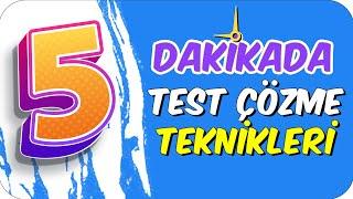 5dk'da TEST ÇÖZME TEKNİKLERİ