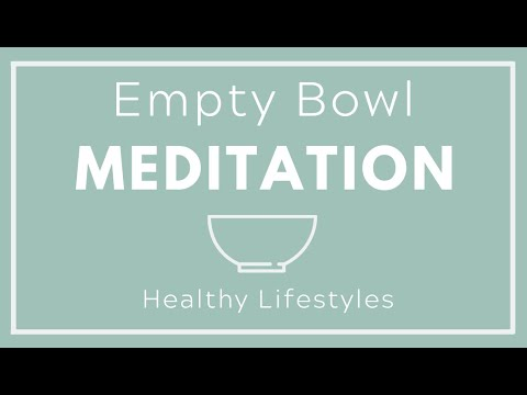 Empty Bowl Meditation Recording