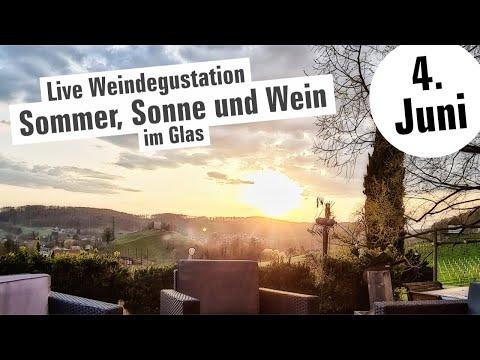🔴 LIVE Weindegustation - Sommer, Sonne und Wein im Glas - 4. Juni 2021