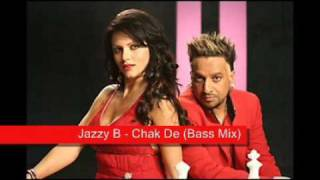 Jazzy B - Chak De (Bass mix)