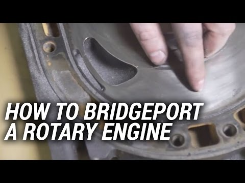 How To Bridgeport A Rotary Engine