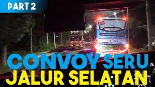 (Part 2) SERUNYA KONVOY DIJALUR SELATAN !
