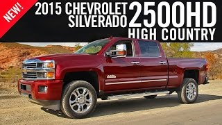 2015 Chevrolet Silverado 2500HD High Country Review