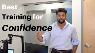 Fastest Way to Develop Confidence!