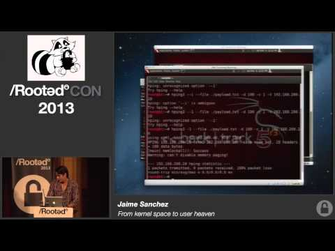 Jaime Sánchez - From kernel space to user heaven [Rooted CON 2013]