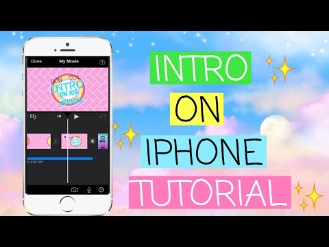 HOW TO MAKE AN INTRO ON A IPHONE