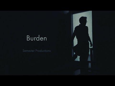 Burden - a short film