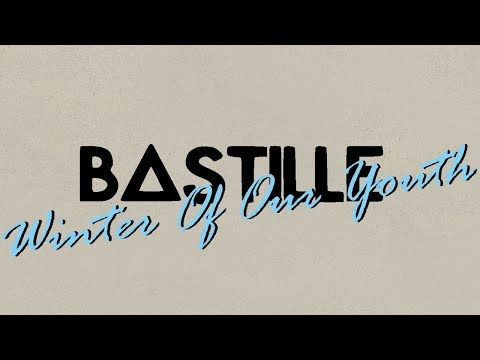 Bastille-Winter Of Our Youth  español e ingles