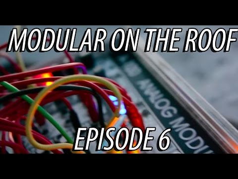 Modular on the Roof 6: Sean Krames