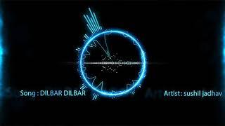 Dilbar Dilbar Bollywood hiphop mix