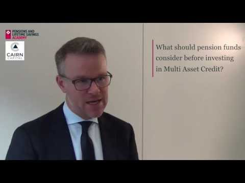 Multi Asset Credit, a current focus for pension funds and trustees.