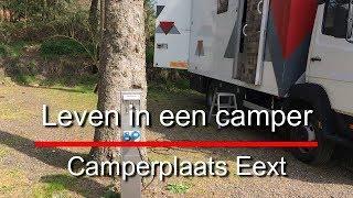 Leven in een camper 930, Camperplaats Eext