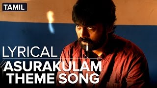 Asurakulam Theme Song | Full Song with Lyrics