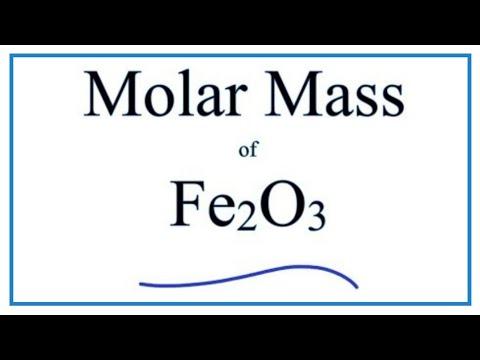 How To Calculate The Molar Mass / Molecular Weight Of Fe2O3   ---  Iron (III) Oxide