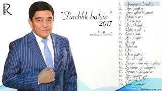 Скачать Xurshid Rasulov Tinchlik Bo Lsin Nomli Albomi 2017