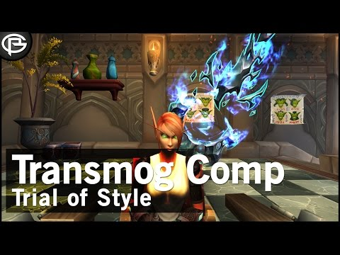 Transmog Competition - Trial of Style