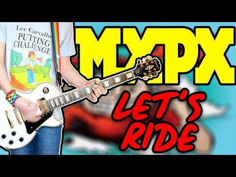 MxPx - Let's Ride Guitar Cover