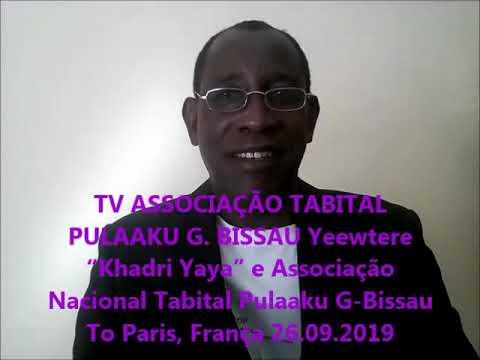 "TV ASSOCIAÇÃO NACIONAL TABITAL PULAAKU G  BISSAU Yeewtere ""Khadri Yaya"""
