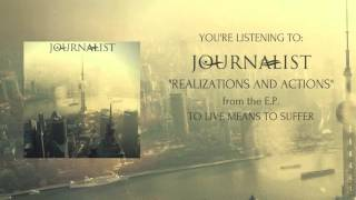 Journalist - Realizations and Actions