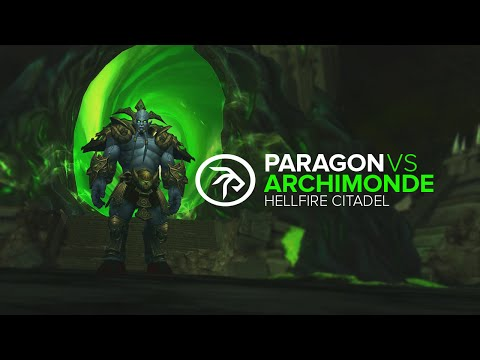 Paragon vs Archimonde Mythic