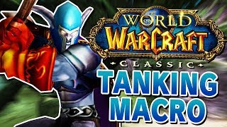 Swifty's NEW Oneshot Macro for Tanking in WoW Classic