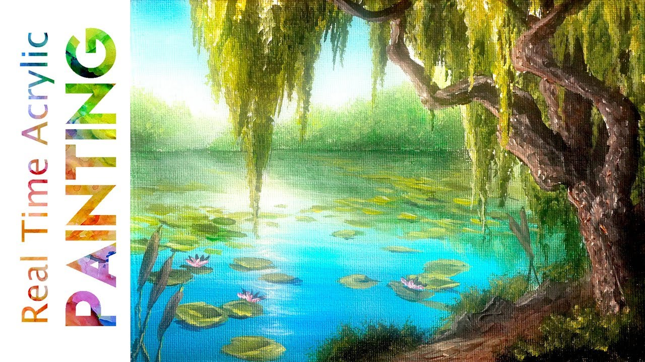 Painting A Weeping Willow Pond Landscape In Real Time With