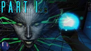 System Shock 2 - PART 1 - Game Start, Med/Sci