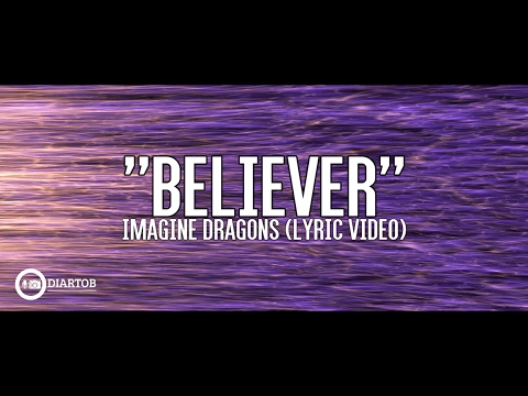 ► Imagine Dragons  Believer with lyrics