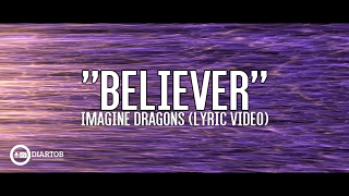 Imagine Dragons Believer with lyrics
