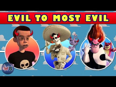Pixar Villains: Evil To Most Evil
