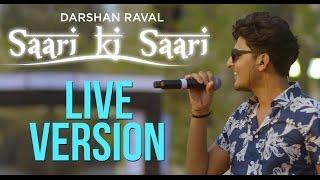 Saari Ki Saari - Darshan Raval | Live in Concert | Official