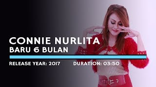 Connie Nurlita - Baru 6 Bulan (Lyric)