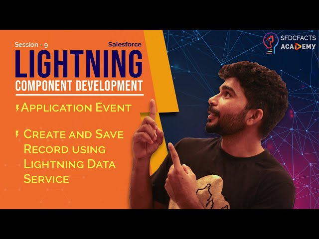 Fire and Handle Application Events in Lightning Framework | Use LDS to Create Or Save Record - Day 9