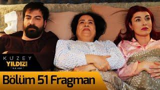 Kuzey Yıldızı İlk Aşk 51. Bölüm Fragman