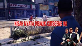 GTA 5 - Ada Kisah Nyata Yang Menarik Dibalik Cutscene Ini