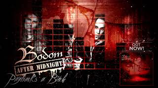 BODOM AFTER MIDNIGHT - Payback's A Bitch (Official Visualizer) | Napalm Records