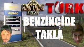 Euro Truck Simulator 2 Türkçe Online Multiplayer | Benzincide Takla