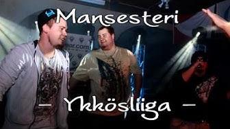 Mansesteri - Ykkösliiga